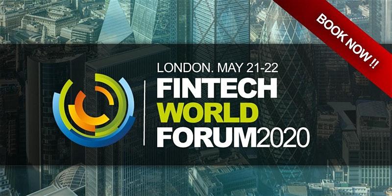 Fin-tech World Forum 2020 (UK)